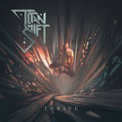 Titan Shift - Thrive [EP] (2017) 320 kbps
