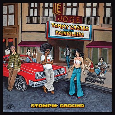 Tommy Castro And The Painkillers - Stompin' Ground (2017) 320 kbps