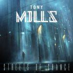 Tony Mills – Streets of Chance (2017) 320 kbps