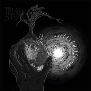 Trial By Stone - World of Difference (2017)