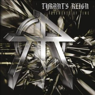 Tyrant's Reign - Fragments of Time [Compilation] (2017) 320 kbps