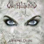 Wait Hell In Pain – Wrong Desire (2017) 320 kbps