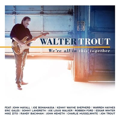 Walter Trout - We're All In This Together (2017) 320 kbps