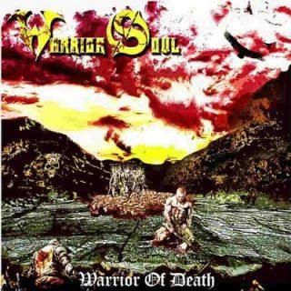 Warrior Soul - Warrior Of Death (2017) 320 kbps
