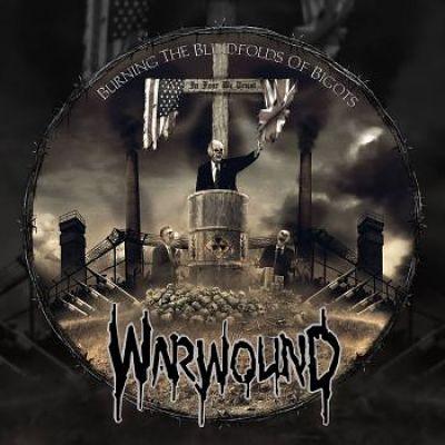 Warwound - Burning The Blindfolds Of Bigots (2017) 320 kbps