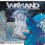 Wayland – Rinse & Repeat (2017) 320 kbps
