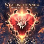 Weapons of Anew – The Collision of Love and Hate (2017) 320 kbps