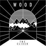 Wood – The Elixer (2017) 320 kbps