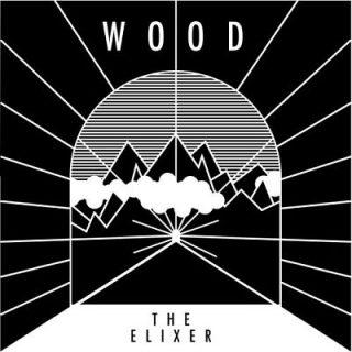 Wood - The Elixer (2017) 320 kbps