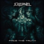 X.Kernel – Face the Truth (2017) 320 kbps