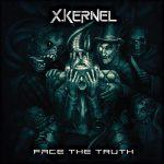 X.Kernel – Face the Truth (2017) 320 kbps
