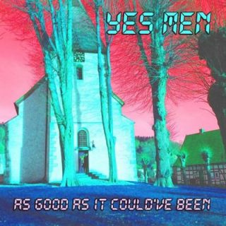 Yes Men - As Good As It Could've Been (2017) 320 kbps
