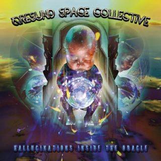 Øresund Space Collective - Hallucinations inside the Oracle (2017) 320 kbps