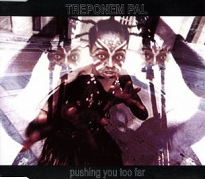 1993: Pushing You Too Far