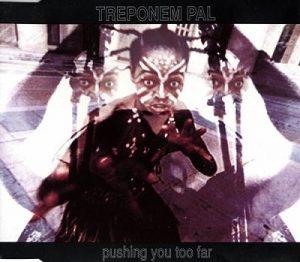 1993: Pushing You Too Far