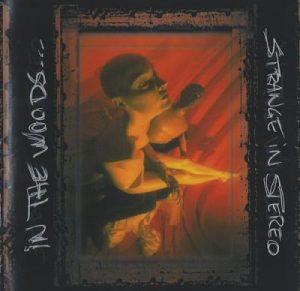 1999 - Strange In Stereo