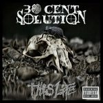 30 Cent Solution – This Life (2017) 320 kbps (transcode)