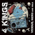 4 Kings – Vicious, Weird and Wild (2017) 320 kbps