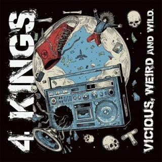 4 Kings - Vicious, Weird and Wild (2017) 320 kbps