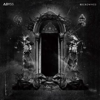 Abyss - Recrowned (2017) 320 kbps