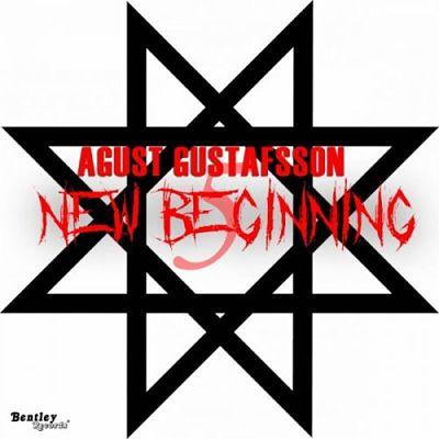 Agust Gustafsson - New Beginning (2017) 320 kbps