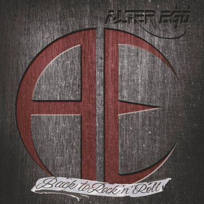 Alter Ego - Back to Rock & Roll (2017) 320 kbps