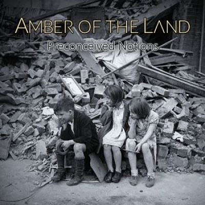 Amber Of The Land - Preconceived Notions (2017) 320 kbps