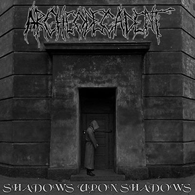 Archeodecadent - Shadows Upon Shadows (2017) 320 kbps