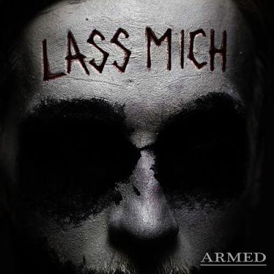 Armed - Lass Mich (2017)