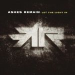 Ashes Remain - Let the Light In (2017) 320 kbps