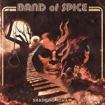 Band of Spice - Shadows Remain (2017) 320 kbps
