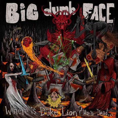 Big Dumb Face - Where is Duke Lion? He's Dead... (2017) 320 kbps
