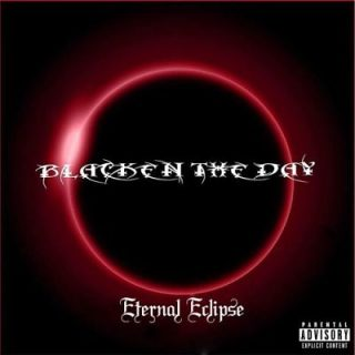 Blacken The Day - Eternal Eclipse (2017) 320 kbps