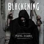 Blackening - Mental Disorder (2017) 320 kbps