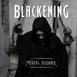 Blackening - Mental Disorder (2017) 320 kbps