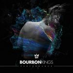 Bourbon Kings - Performance (2017) 320 kbps