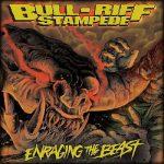 Bull-Riff Stampede - Enraging The Beast (2016) 320 kbps