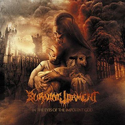 Burning Torment - In the Eyes of the Impotent God (2017) 320 kbps