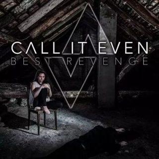 Call It Even - Best Revenge (2017) 320 kbps