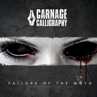 Carnage Calligraphy - Failure of the Moth (2017) 320 kbps