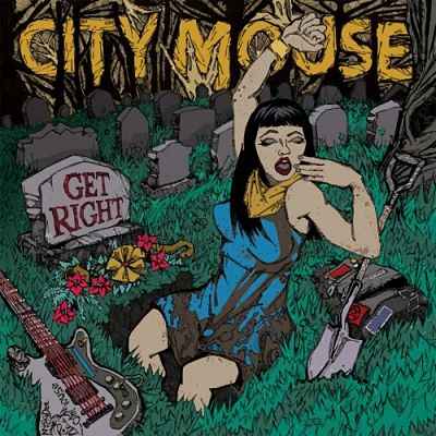 City Mouse - Get Right (2017) 320 kbps