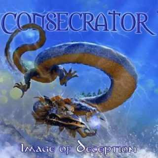 Consecrator - Image of Deception (2004) [Reissue 2017] 320 kbps