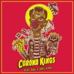 Corona Kings - Death Rides a Crazy Horse (2017) 320 kbps