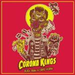 Corona Kings – Death Rides a Crazy Horse (2017) 320 kbps