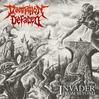 Damnation Defaced - Invader from Beyond (2017) 320 kbps