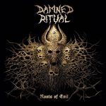 Damned Ritual – Roots of Evil (2017) 320 kbps