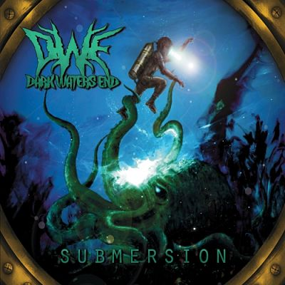 Dark Waters End - Submersion (2017) 320 kbps