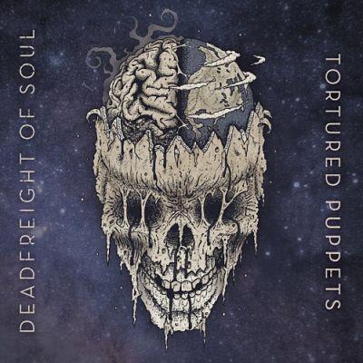 Deadfreight of Soul - Tortured Puppets (2017) 320 kbps