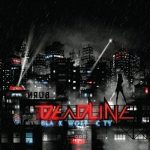 Deadline – Black Wolf City (2017) 320 kbps