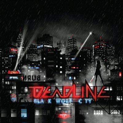 Deadline - Black Wolf City (2017) 320 kbps